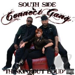 Southside Connect Gang - Thinkin' Out Loud CD Cover Art