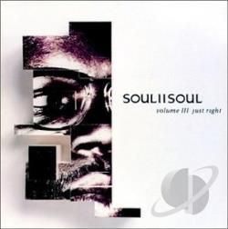 Soul 2 Soul - Volume III-Just Right CD Cover Art