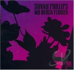 Phillips, Sonny - My Black Flower CD Cover Art