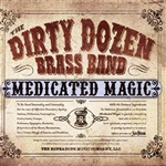 Dirty Dozen Brass Band - Medicated Magic CD Cover Art