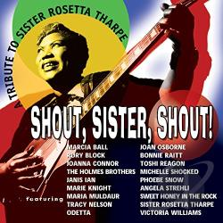 Tharpe, Sister Rosetta - Tribute to Sister Rosetta Tharpe: Shout, Sister CD Cover Art