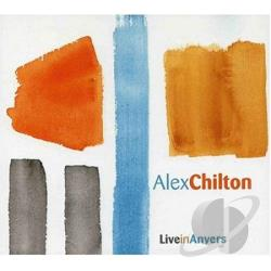 Chilton, Alex - Live In Anvers:Antwerp CD Cover Art