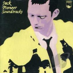 Jack - Pioneer Soundtracks-10th Anniversary Edition CD Cover Art