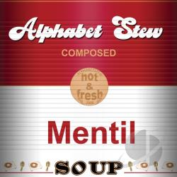 Alphabet Stew - Mentil Soup CD Cover Art