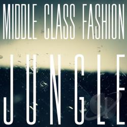 Middle Class Fashion - Jungle CD Cover Art