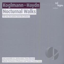 Haydn Orchestra of Bolzano a - Koglman: Nocturnal Walks; Haydn: Symphony No. 27 CD Cover Art