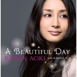 Aoki, Karen - Beautiful Day: Cover & Standard, Vol. 2 CD Cover Art