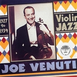 Venuti, Joe - Violin Jazz 1927-1934 CD Cover Art