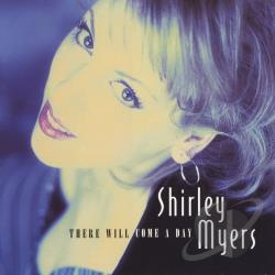 Myers, Shirley - There Will Come a Day CD Cover Art