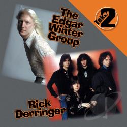 Derringer, Rick / Edgar Winter Group / Winter, Edgar - Take Two CD Cover Art
