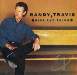 Travis, Randy - Rise and Shine CD Cover Art