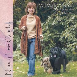 Combs, Nancy Lee - I Will Walk With You-Original Songs About God & TH CD Cover Art