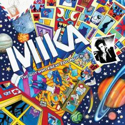 Mika - Boy Who Knew Too Much CD Cover Art