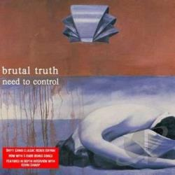 Brutal Truth - Need To Control LP Cover Art