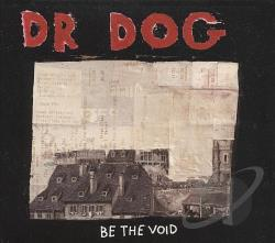 Dr. Dog - Be the Void LP Cover Art