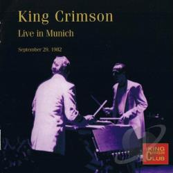 King Crimson - Live in Munich, September 29, 1982 CD Cover Art