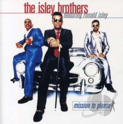 Isley Brothers - Mission to Please CD Cover Art