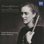 Franck / Gaubert / Liszt / Marianiello / Morrison - Consolations: Romantic Music for Flute & Piano CD Cover Art