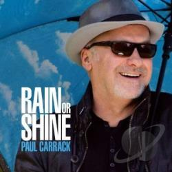 Carrack, Paul - Rain or Shine CD Cover Art