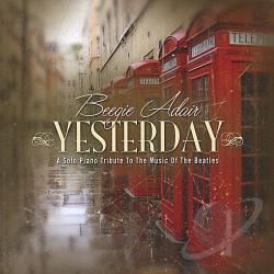 Adair, Beegie - Yesterday: A Solo Piano Tribute to the Music of the Beatles CD Cover Art