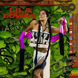Downs, Lila - Shake Away/Ojo de Culebra CD Cover Art