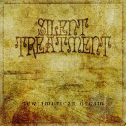 Silent Treatment - New American Dream CD Cover Art