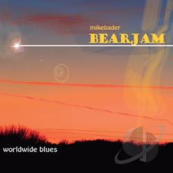 Mike Bader Bearjam - Worldwide Blues CD Cover Art