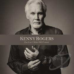 Kenny Rogers � You Can�t Make Old Friends