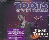 Toots & The Maytals - Time Tough: The Anthology CD Cover Art