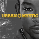 Urban Mystic - Ghetto Revelations, Vol. 2 CD Cover Art