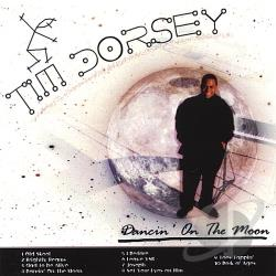 Dorsey, Tim - Dancin' On the Moon CD Cover Art