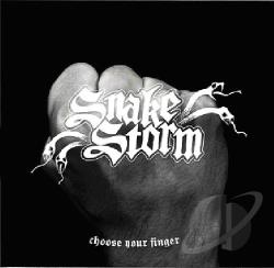 Snakestorm - Choose Your Finger CD Cover Art