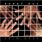 Guy, Buddy - Skin Deep DB Cover Art