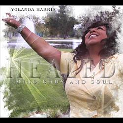 Harris, Yolanda - Healed: Mind Body & Soul CD Cover Art