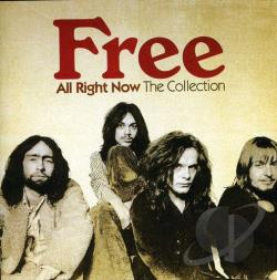 Free - All Right Now: The Collection CD Cover Art