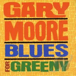 Moore, Gary - Blues for Greeny CD Cover Art
