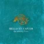 Amazing Pilots - Hello My Captor CD Cover Art