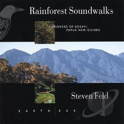 Feld, Steven - Rainforest Soundwalks: Ambiences Bosavi New Guinea CD Cover Art