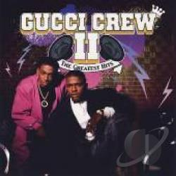 Gucci Crew - Greatest Hits CD Cover Art