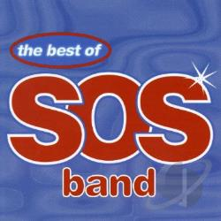 S.O.S. Band - Best of the S.O.S. Band CD Cover Art