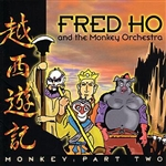 Ho, Fred - Monkey: Part Two CD Cover Art