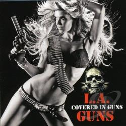 L.A. Guns - Covered in Guns CD Cover Art