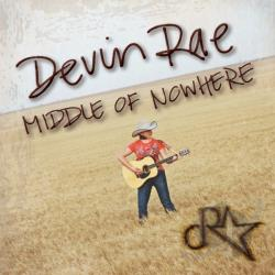 Rae, Devin - Middle Of Nowhere CD Cover Art