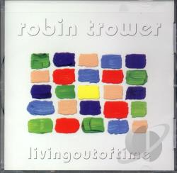 Trower, Robin - Living Out Of Time CD Cover Art