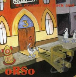 Orso - My Dreams Are Back and They Are Better Than Ever CD Cover Art