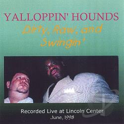Yalloppin' Hounds - Dirty, Raw, And Swingin' CD Cover Art