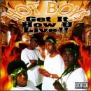 Hot Boys - Get It How U Live! CD Cover Art