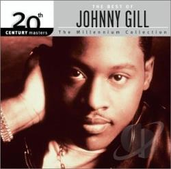 Gill, Johnny - 20th Century Masters - The Millennium Collection: The Best of Johnny Gill CD Cover Art
