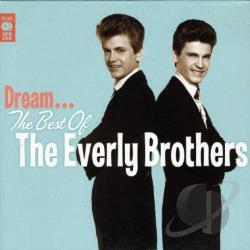 Everly Brothers - Dream-Best Of The Everly Brothers CD Cover Art