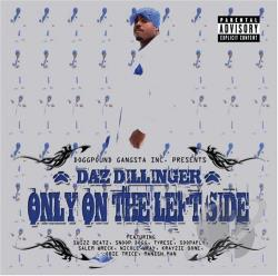 Dillinger, Daz - Only On The Left Side CD Cover Art